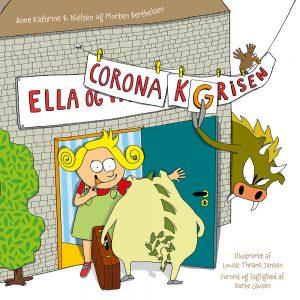 Ella og corona-grisen - Børnebog om Corona