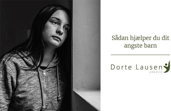 Sådan hjælper du dit angste barn - gratis eBog af Dorte Lausen